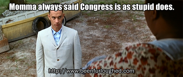 Congress is as stupid does