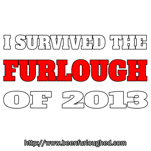 I survived the furlough of 2013